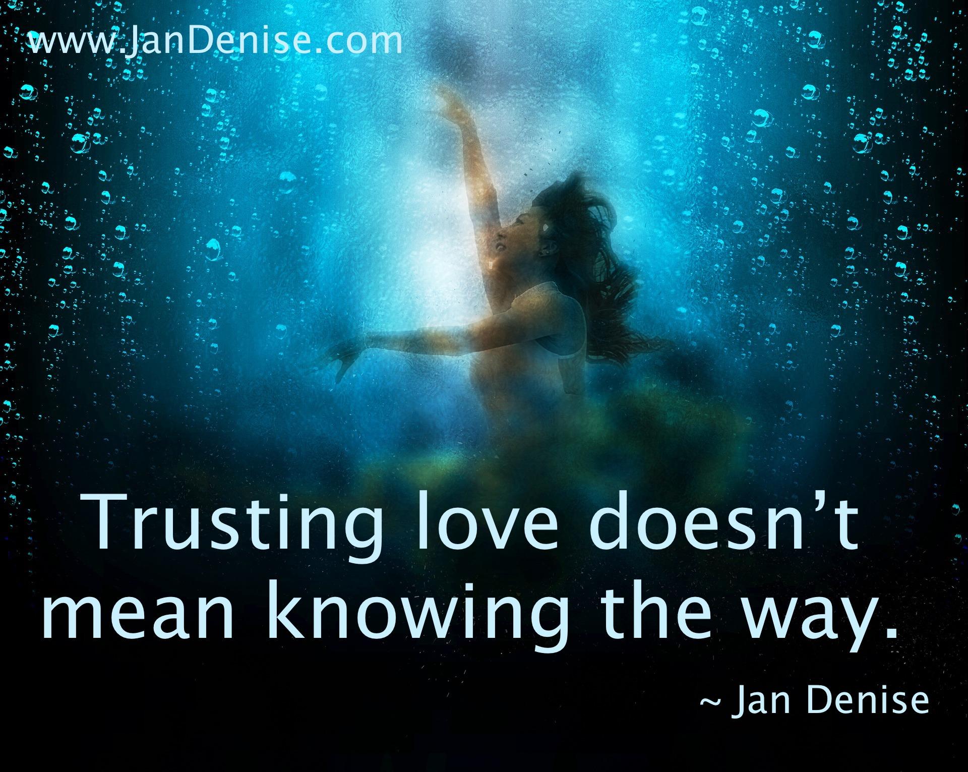 Trust Jan Denise Author Speaker Relationships Self Worth