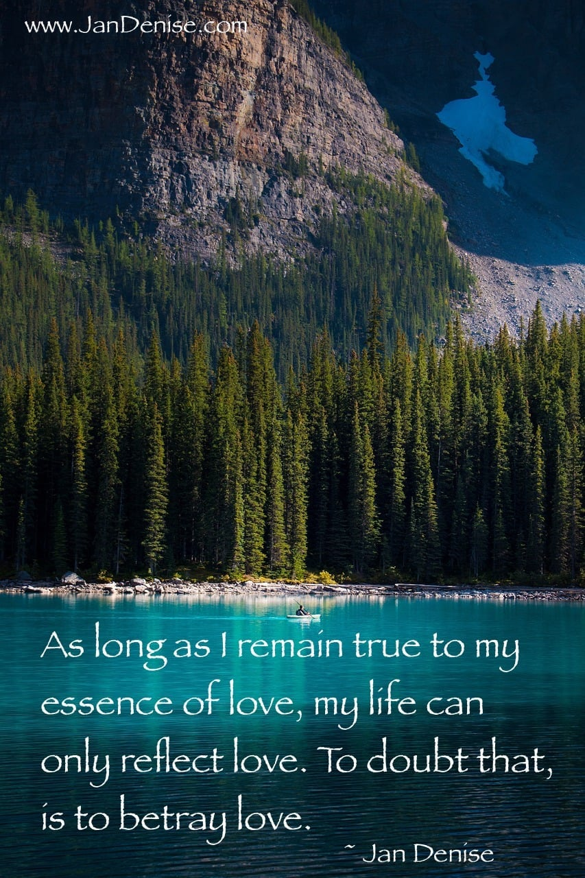 Trust love enough to be true to it …
