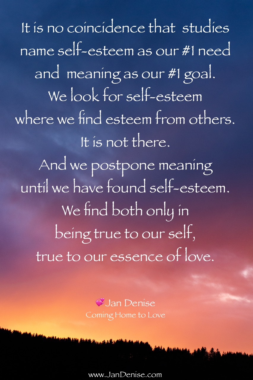 Find self-esteem, and you find meaning …